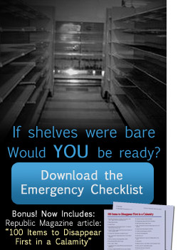 If shelves were bare, would you be ready? Download the Emergency Checklist.